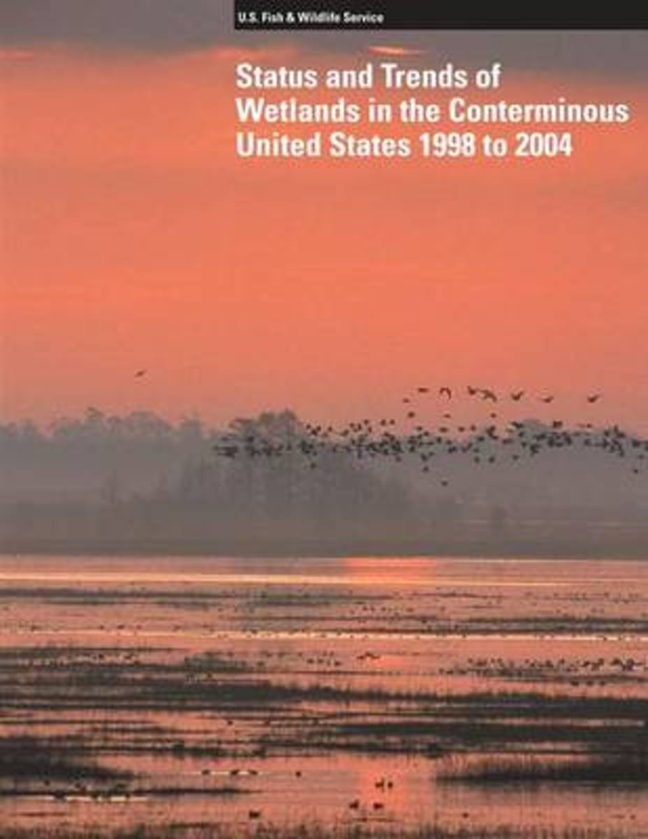 Status and Trends of Wetlands in the Conterminous United States 1998 to 2004