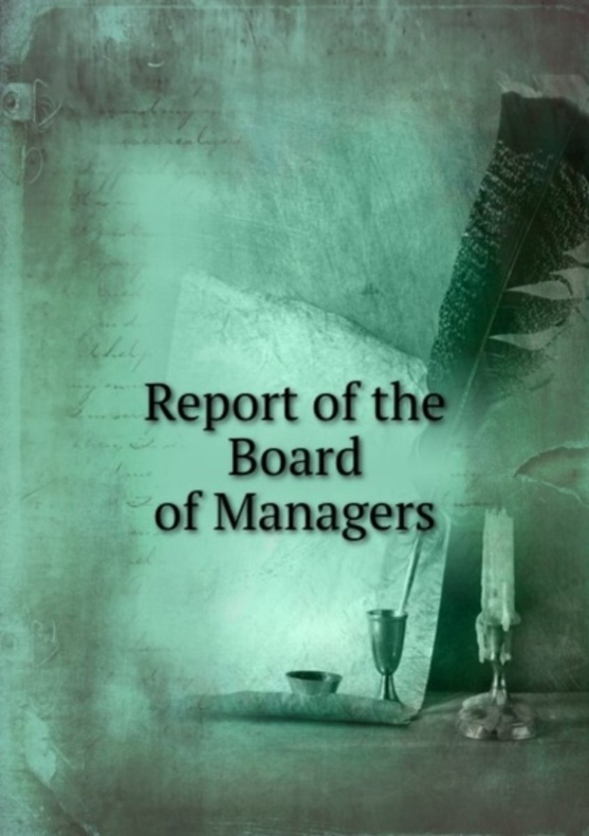 Report of the Board of Managers