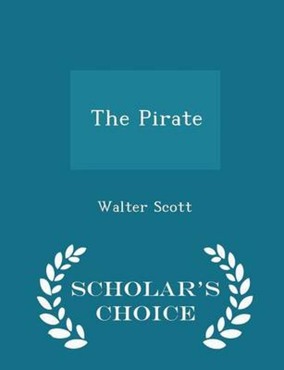 The Pirate - Scholar's Choice Edition