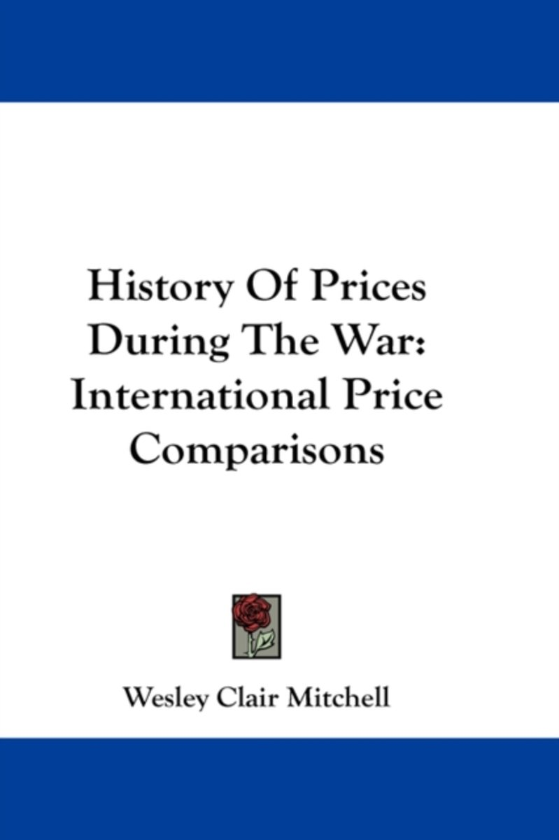 History of Prices During the War