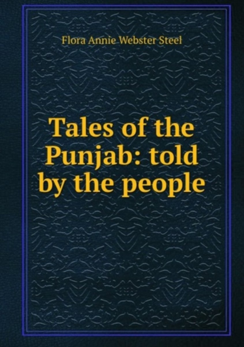 Tales of the Punjab: Told by the People