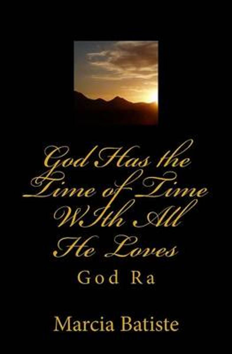 God Has the Time of Time with All He Loves