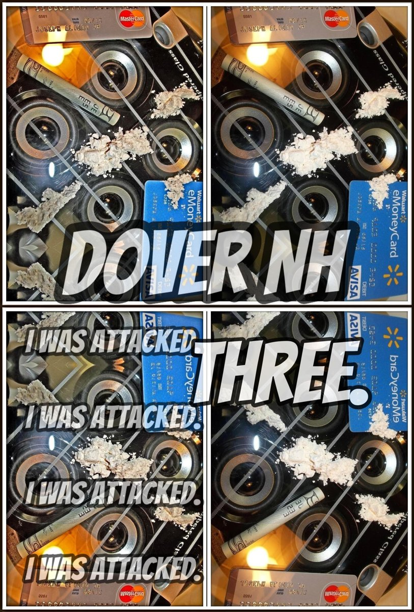 Joseph. Dover NH. I Was Attacked. Part 3.