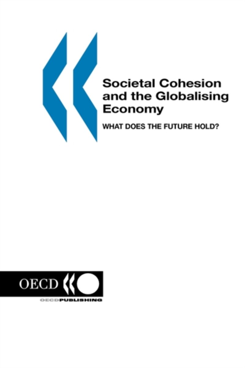 Societal Cohesion and the Globalising Economy