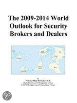 The 2009-2014 World Outlook for Security Brokers and Dealers