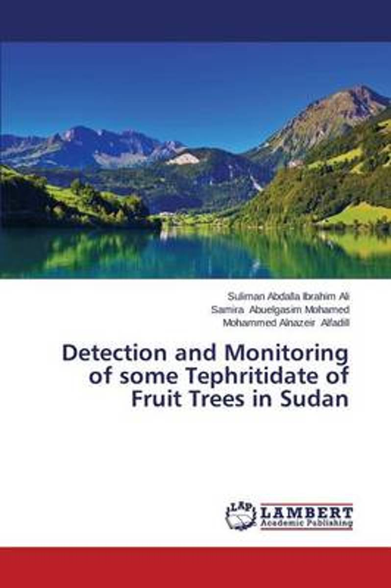 Detection and Monitoring of Some Tephritidate of Fruit Trees in Sudan
