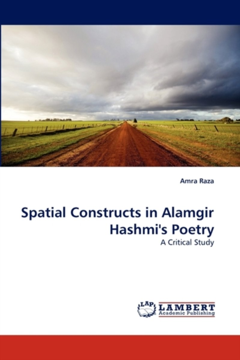 Spatial Constructs in Alamgir Hashmi's Poetry