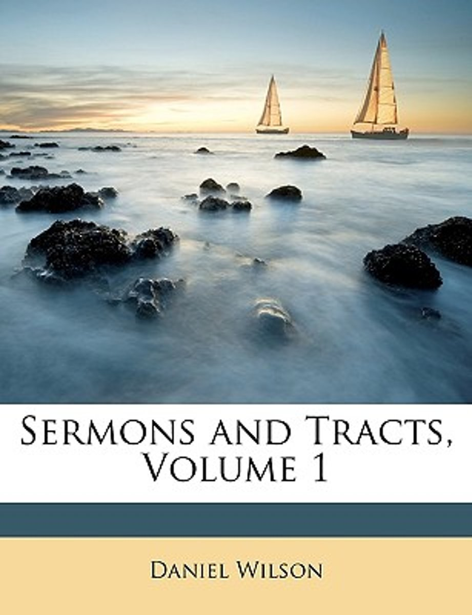 Sermons and Tracts, Volume 1