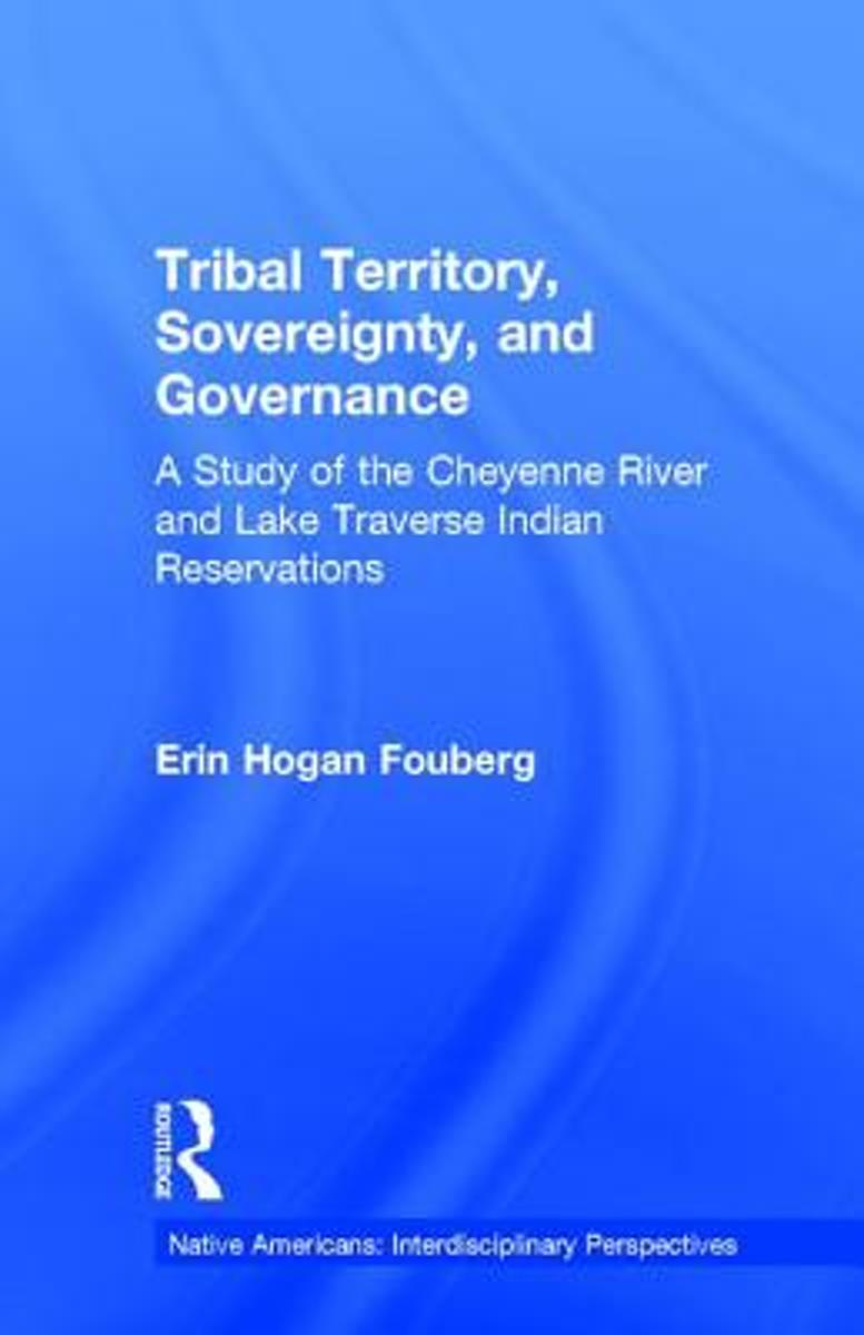 Tribal Territory, Sovereignty, and Governance