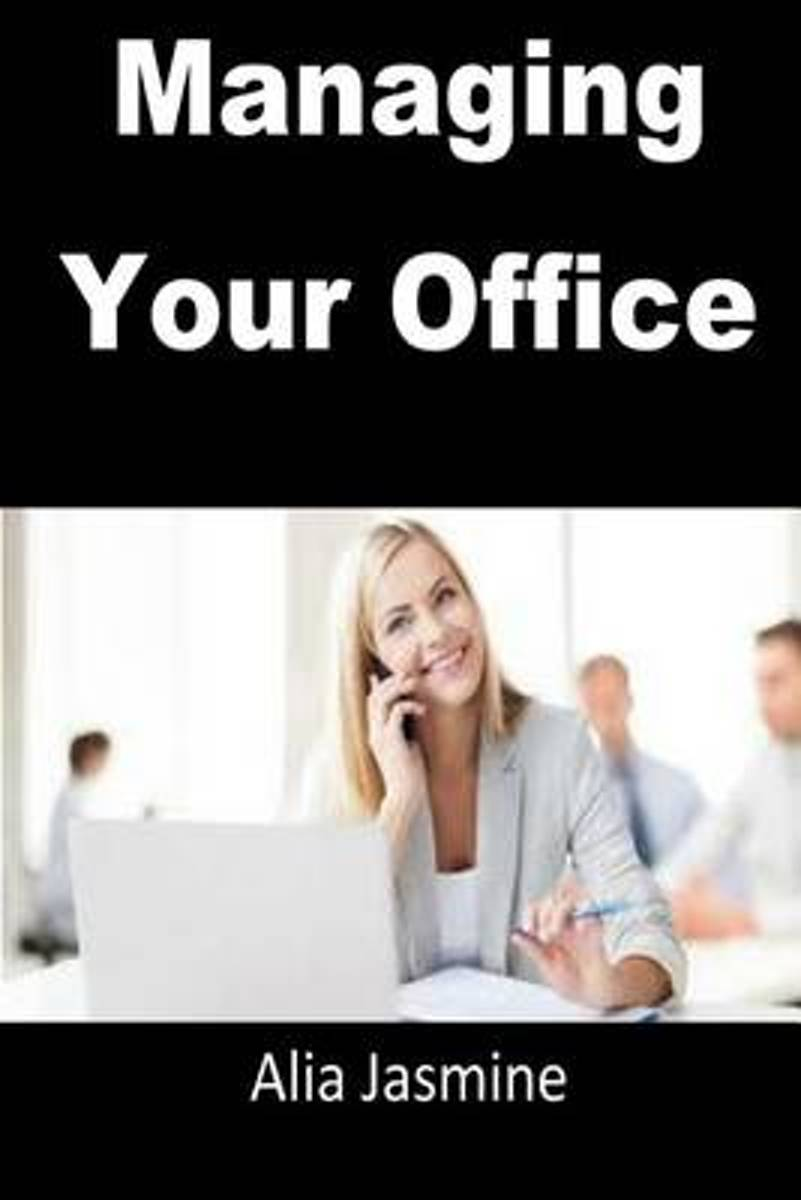 Managing Your Office