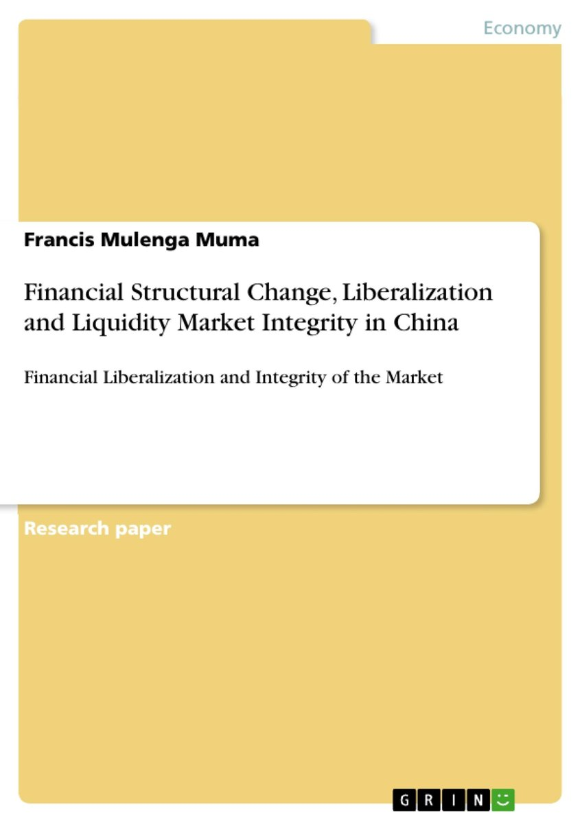 Financial Structural Change, Liberalization and Liquidity Market Integrity in China