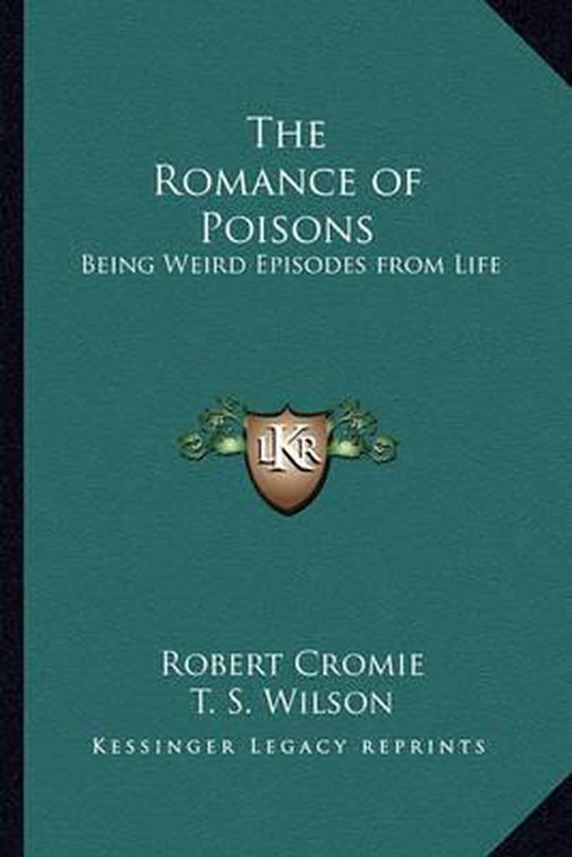 The Romance of Poisons