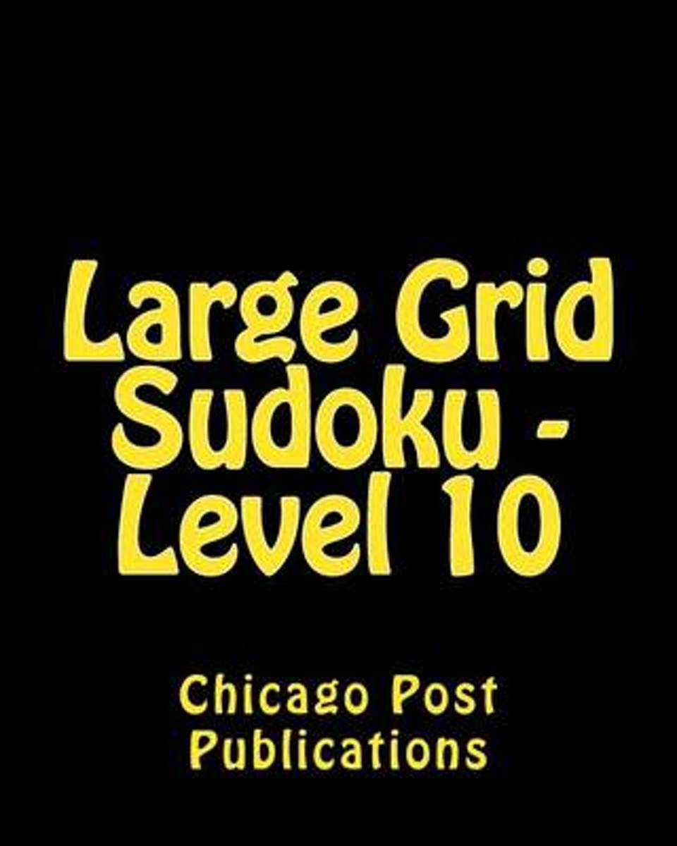 Large Grid Sudoku - Level 10