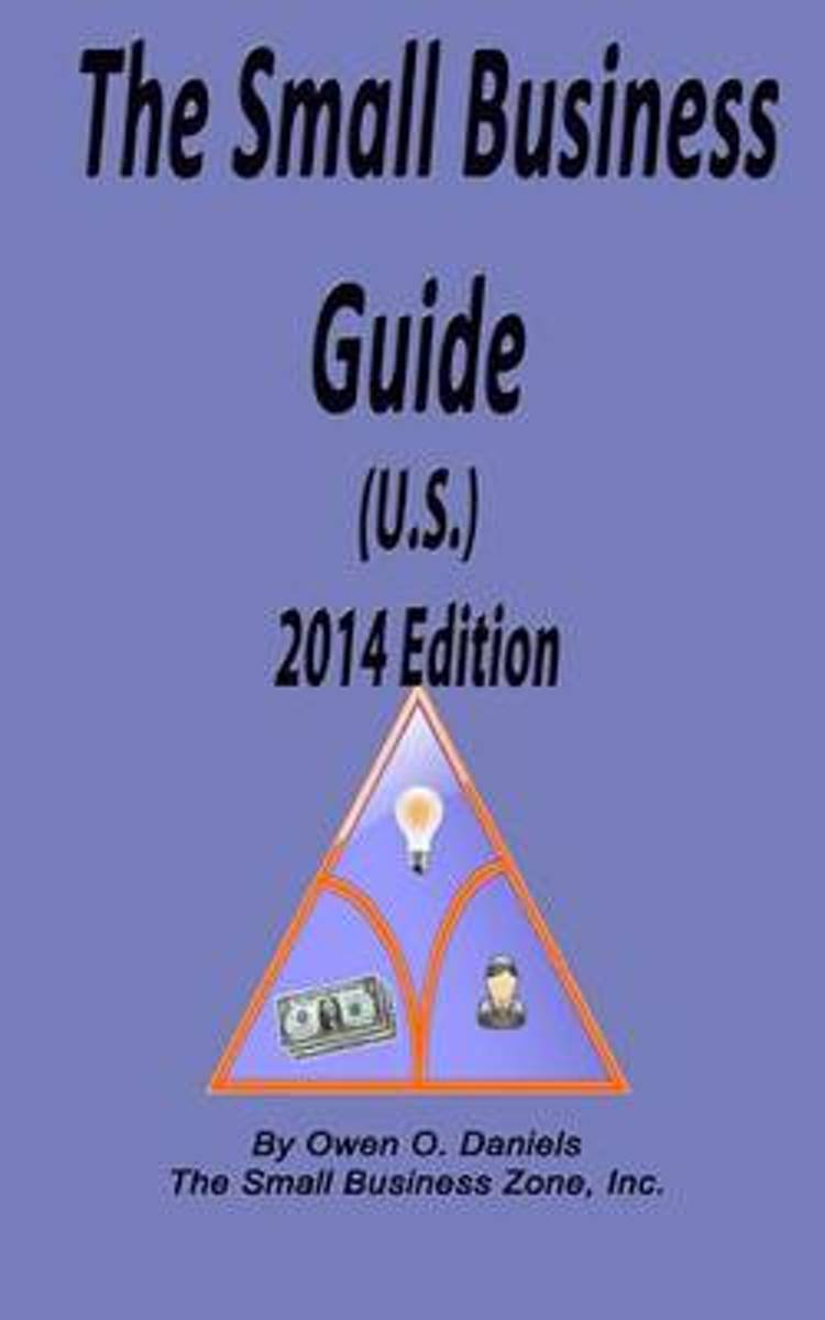 The Small Business Guide 2014 Edition