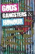 Gods, Gangsters And Honour