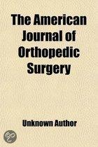 The American Journal of Orthopedic Surgery (Volume 6)