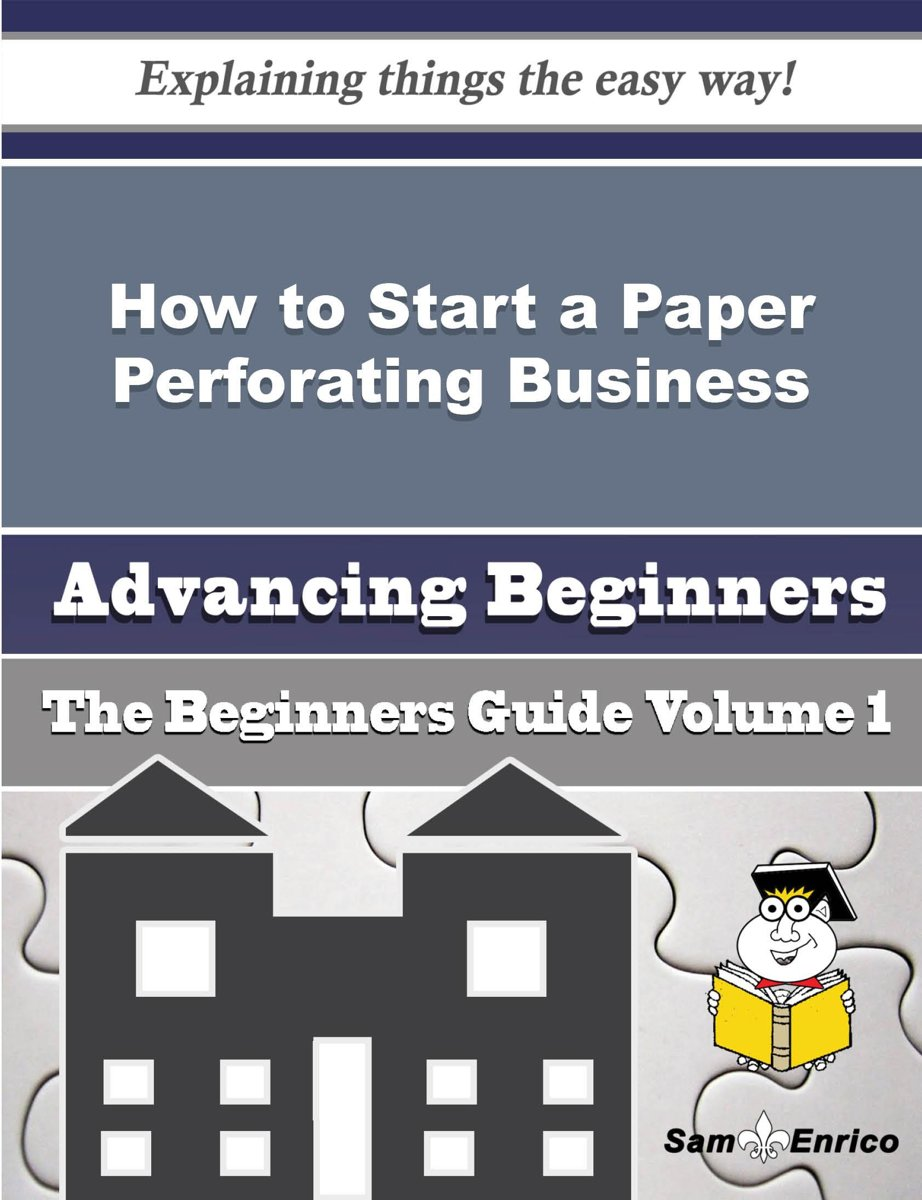 How to Start a Paper Perforating Business (Beginners Guide)
