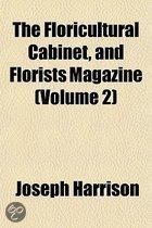 The Floricultural Cabinet, and Florists Magazine Volume 2