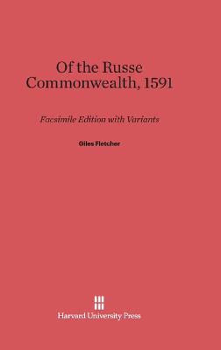 Of the Russe Commonwealth, 1591