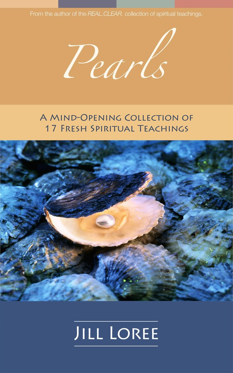 Pearls: A Mind-Opening Collection of 17 Fresh Spiritual Teachings