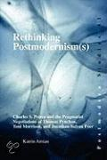 RETHINKING POSTMODERNISM(S): CHARLES S.PEIRCE AND THE PRAGMA