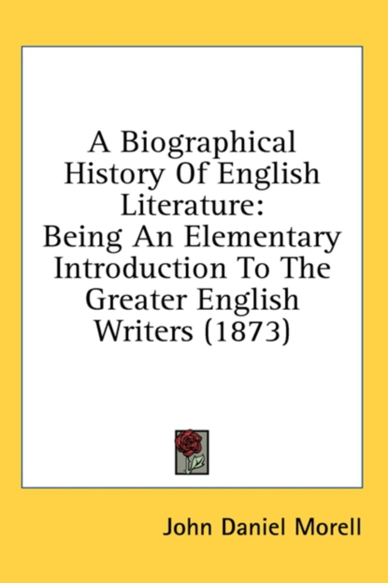 A Biographical History of English Literature
