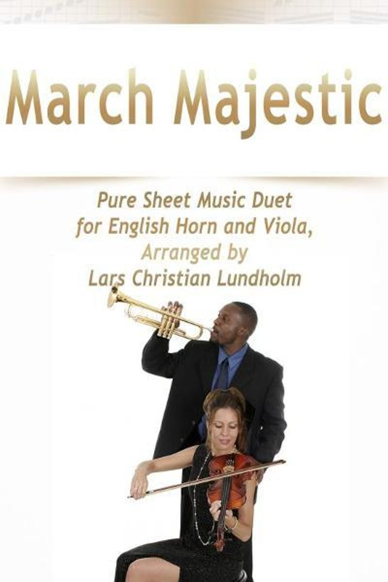 March Majestic Pure Sheet Music Duet for English Horn and Viola, Arranged by Lars Christian Lundholm