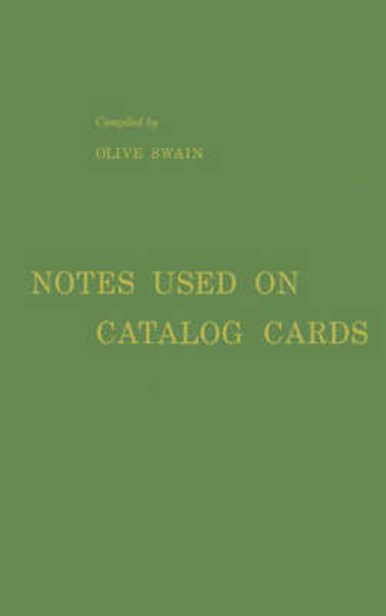 Notes Used on Catalog Cards