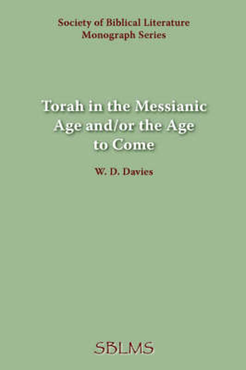 Torah in the Messianic Age And/or the Age to Come