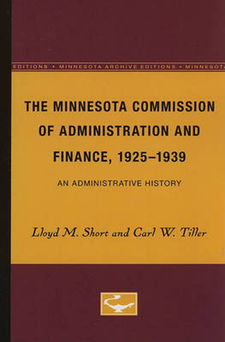 The Minnesota Commission of Administration and Finance, 1925-1939