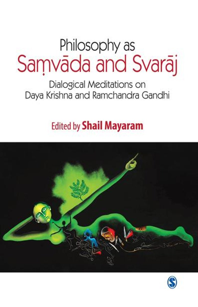 Philosophy as Samvada and Svaraj