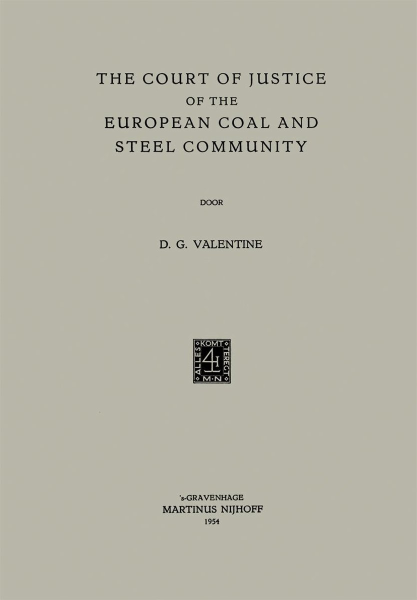 The Court of Justice of the European Coal and Steel Community