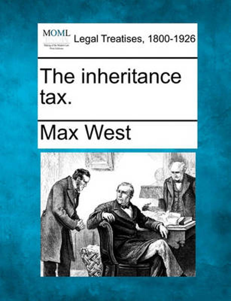 The Inheritance Tax.