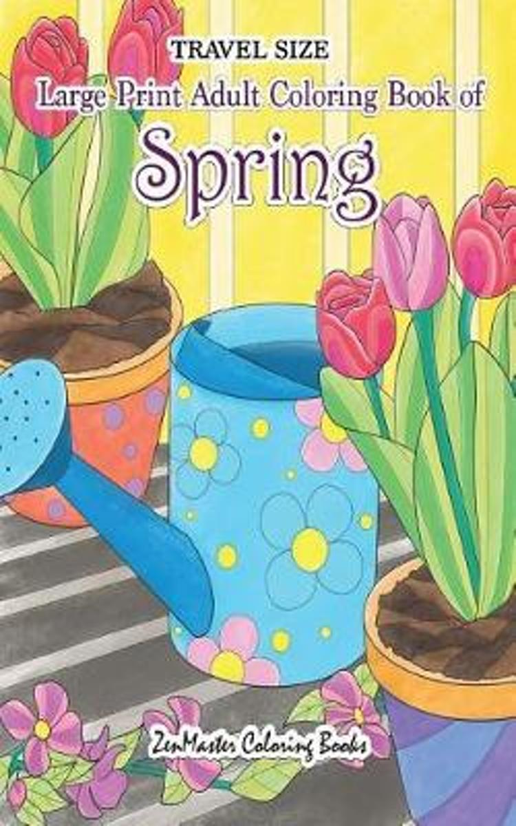 Travel Size Large Print Adult Coloring Book of Spring