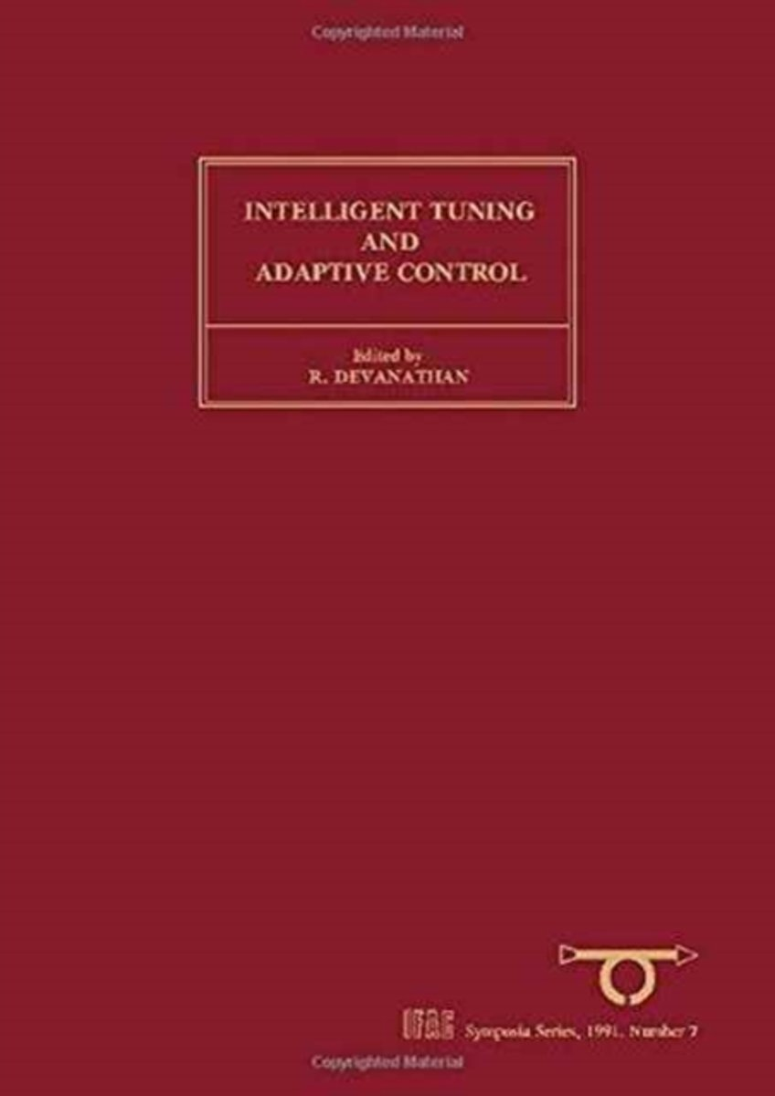 Intelligent Tuning and Adaptive Control