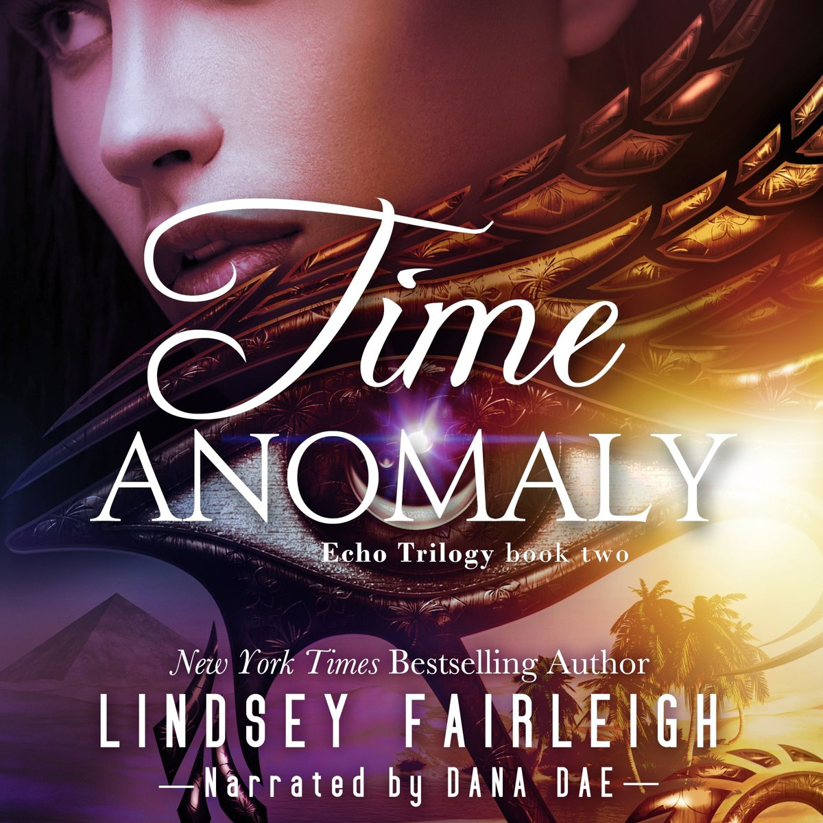 Time Anomaly (Echo Trilogy, #2)