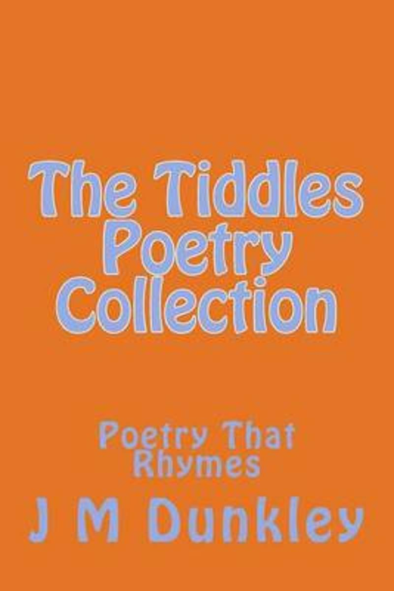 The Tiddles Poetry Collection