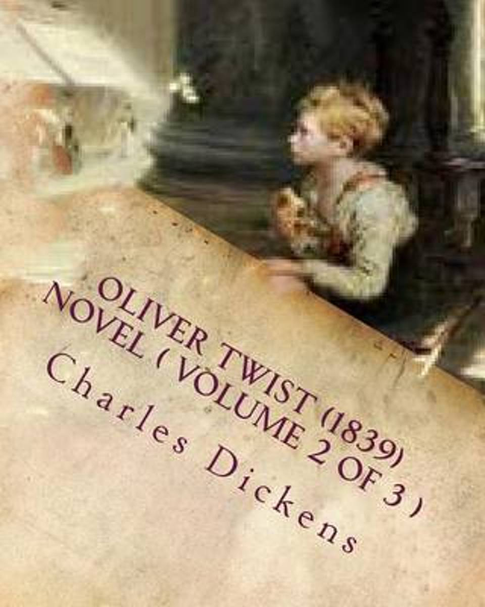 Oliver Twist (1839) Novel ( Volume 2)