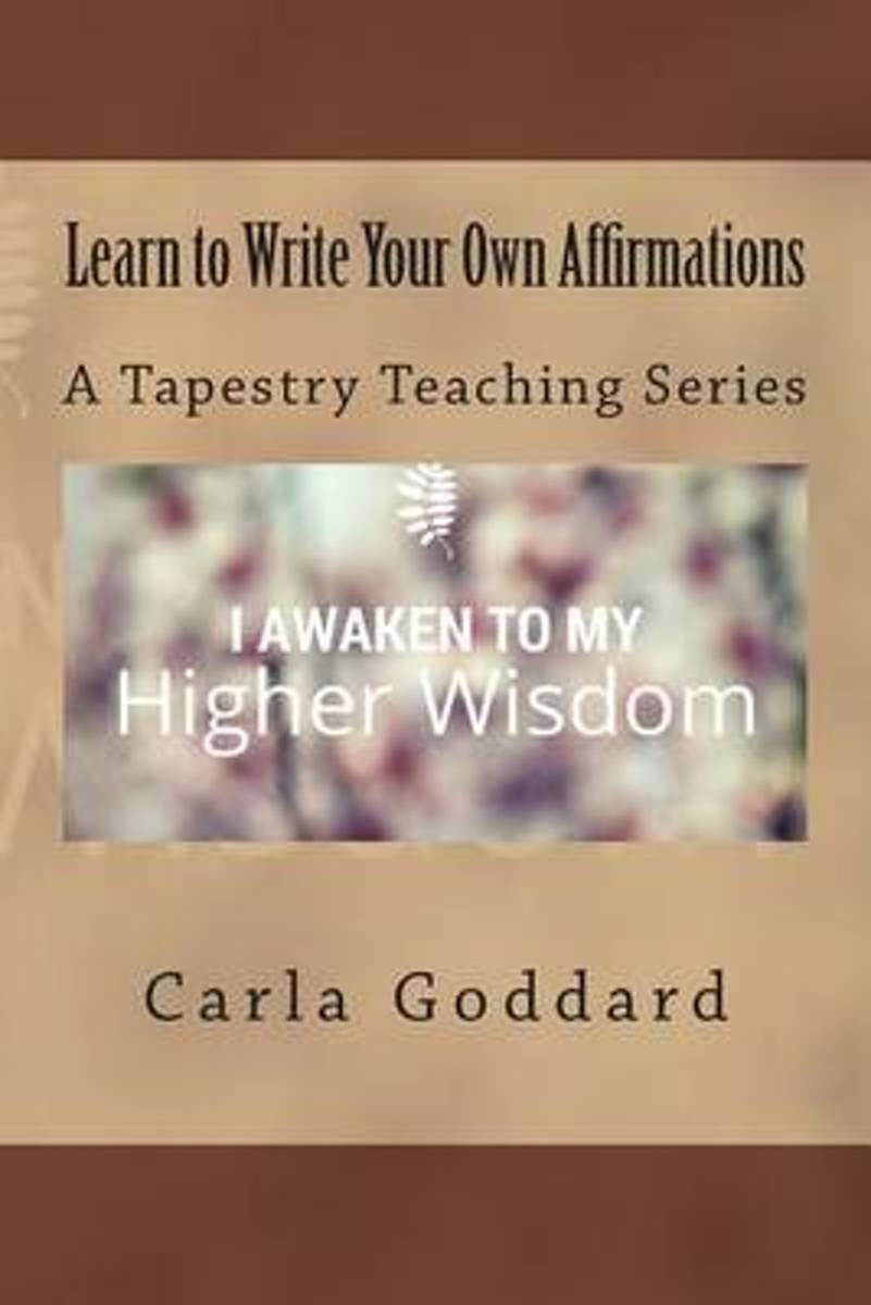 Learn to Write Your Own Affirmations