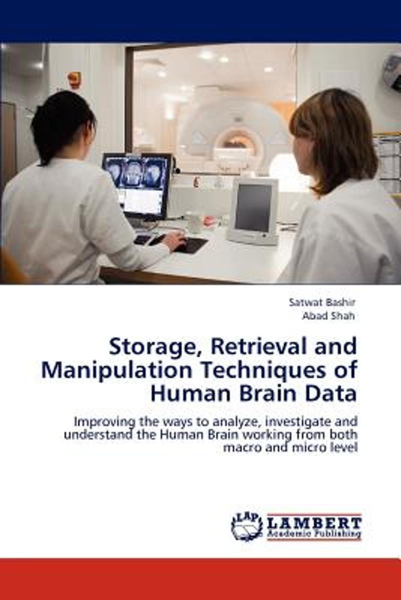 Storage, Retrieval and Manipulation Techniques of Human Brain Data