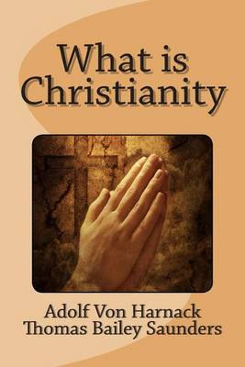 What Is Christianity