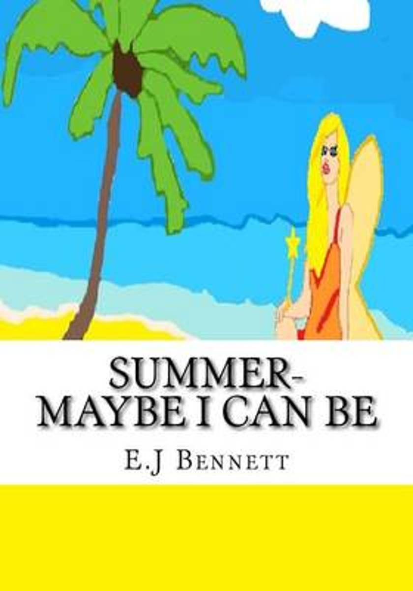 Summer- Maybe I Can Be