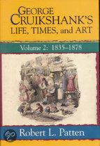 George Cruikshank'S Life, Times And Art