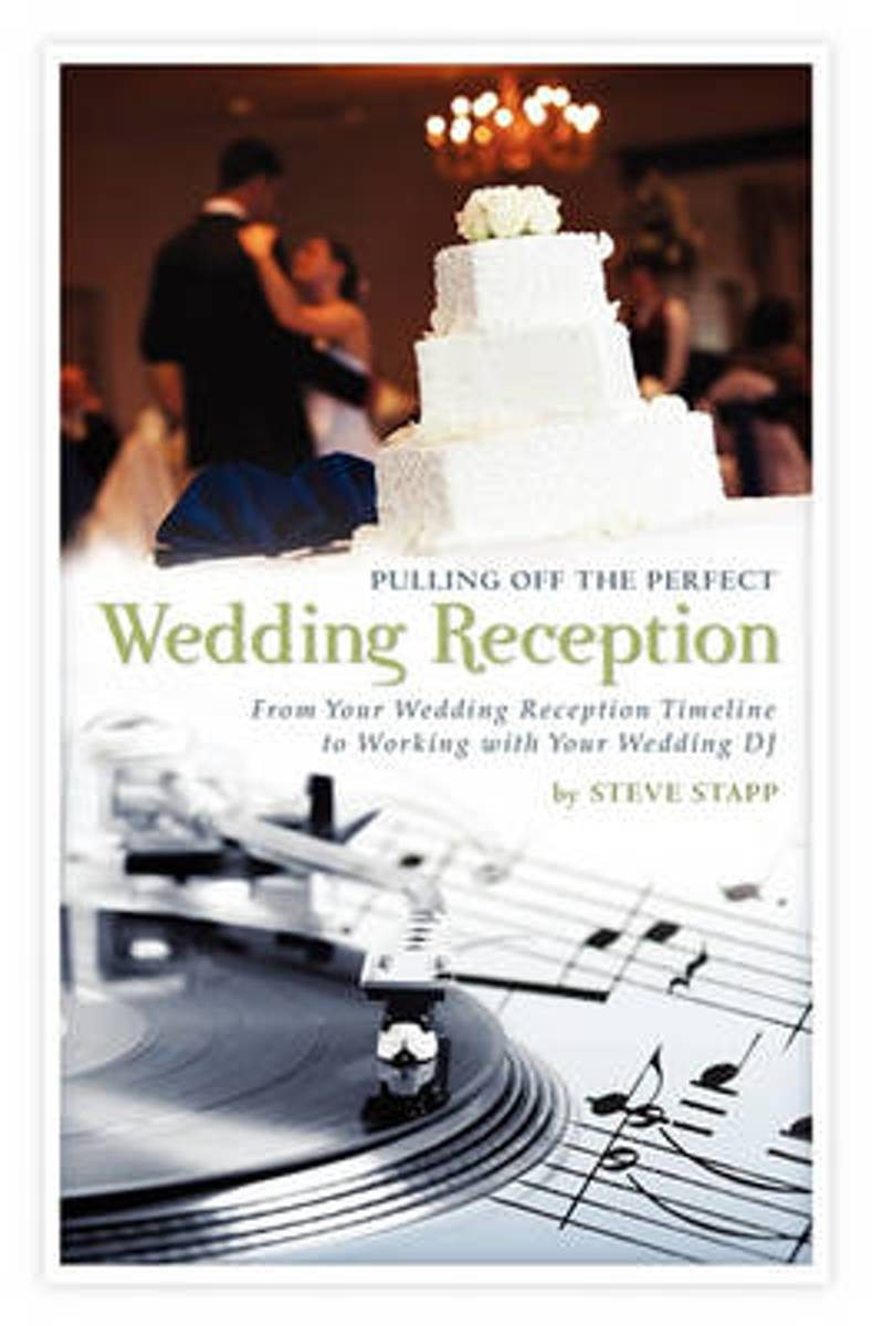 Pulling Off the Perfect Wedding Reception