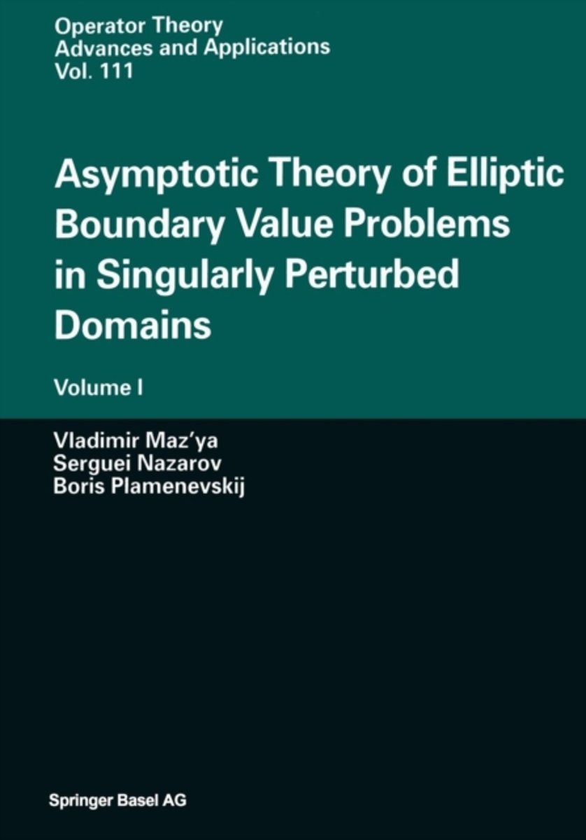 Asymptotic Theory of Elliptic Boundary Value Problems in Singularly Perturbed Domains