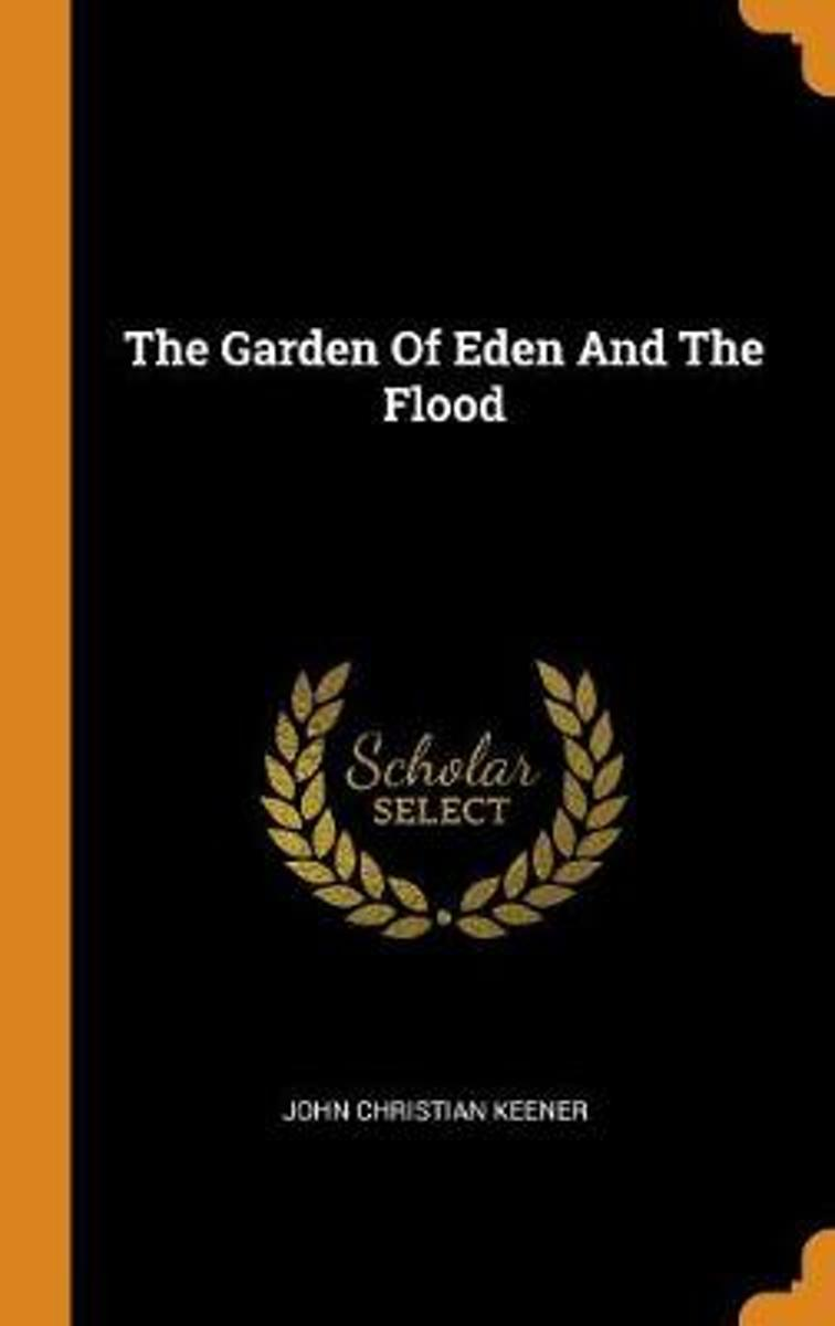The Garden of Eden and the Flood