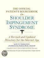 The Official Patient's Sourcebook On Shoulder Impingement Syndrome