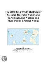 The 2009-2014 World Outlook for Solenoid-Operated Valves and Parts Excluding Nuclear and Fluid-Power-Transfer Valves