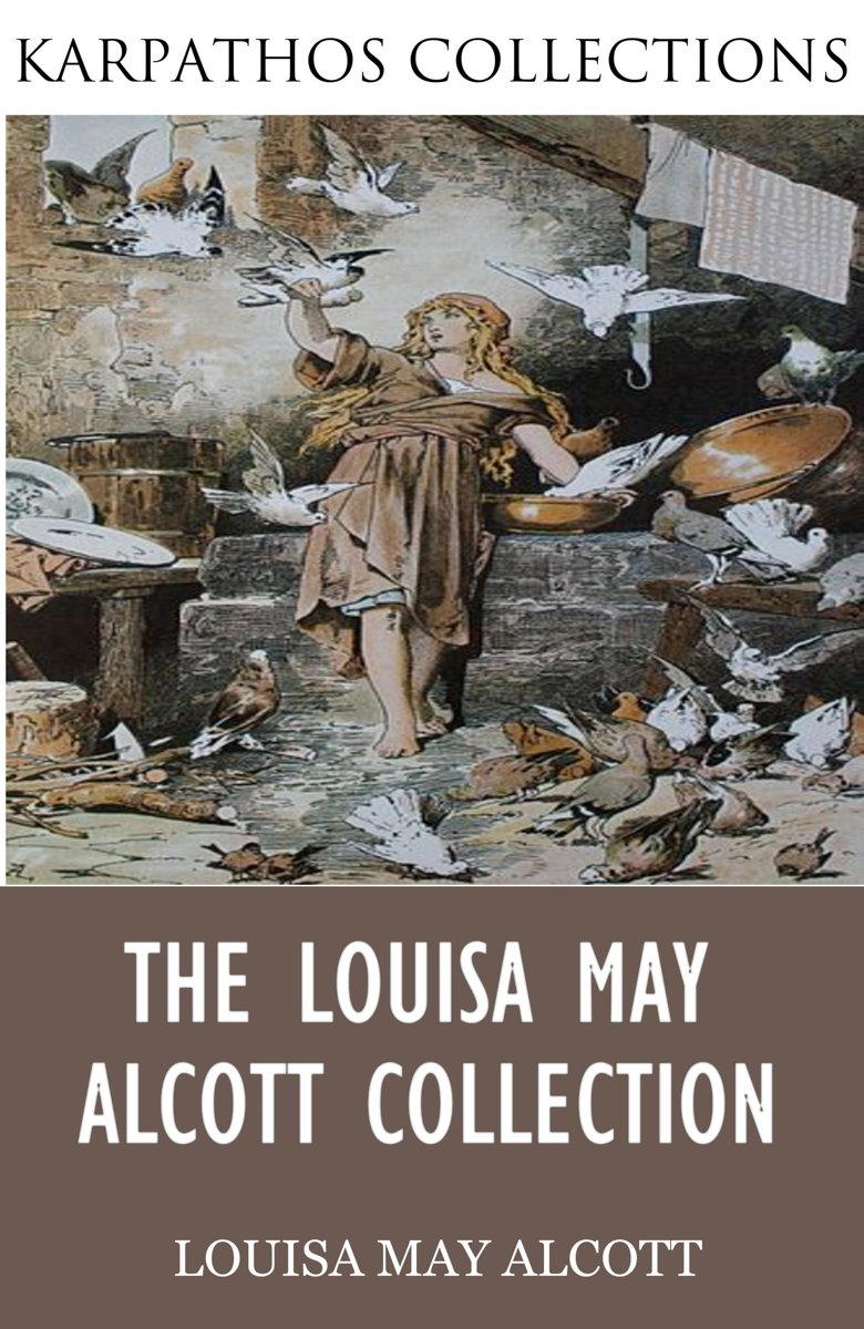 The Louisa May Alcott Collection