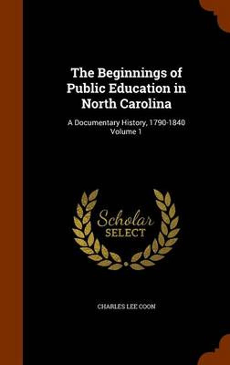 The Beginnings of Public Education in North Carolina